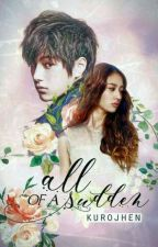 All of a Sudden (MyungStal Fanfic) by kurojhen