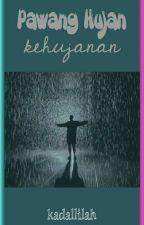 Pawang Hujan Kehujanan by kadallilah
