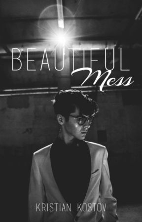 Beautiful Mess | Kristian Kostov by The_Diss