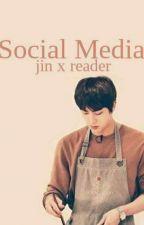 Social Media ( Jin × reader) by strayingari