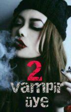 Vampir Üye 2 by kartopu_22