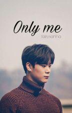 Only me ; Binwoo || ASTRO by fairysanha