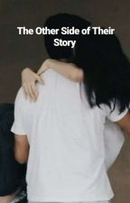 Their Other Side Of Their Story: CharDawn  by smarietp