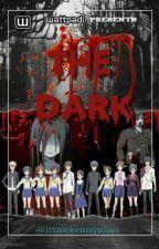 The Dark [Complete] by itsmekennysalas