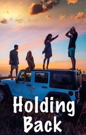 Holding Back [COMPLETED] by joymoment