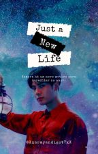 Just A New Life {Jackson Wang} by GOT7trouxa
