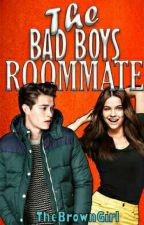 The Bad Boy's Roommate  by _TheBrownGirl