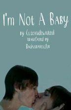 I'm Not A Baby (ita) by BadAssBabesClub