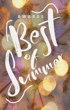Best of Summer Awards [JUDGING] by KaylaKeifer