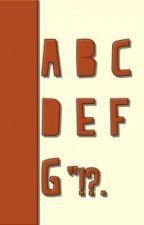 ABCDEFG by alykmonsterr
