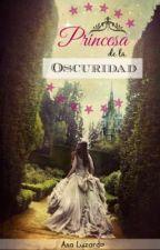 Princesa de la oscuridad by AnaLuzardo