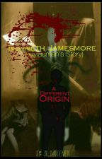 Kenneth Jamesmore(A Madman's Story)A Different Origin by SirPardemen