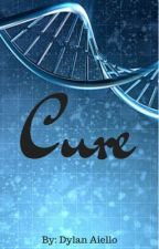 Cure by aiello_dylan