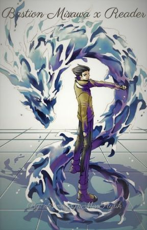 Bastion Misawa x Reader - Kami Archetype Monster List - Wattpad