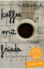 Kaffee mit Frieda by melchiorfeyel
