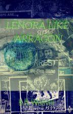 Lenora Like Arragon (Splinter Cults #1) by SarahWeaver6
