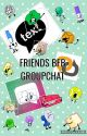 friends⎮bfb groupchat au by https-honei