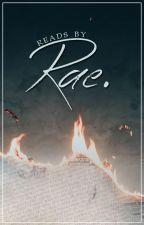 Reads by Rae. by ReneeShantel