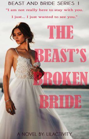 The Beast's Broken Bride by LiLactivity