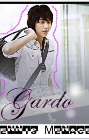Tennis Menace Series: [Book1] |Gardo| by writersonmiseries