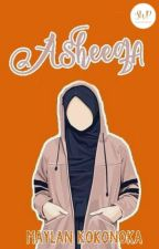 Asheeqa (SUDAH TERBIT) by swp_writingproject