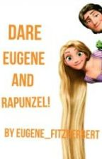 Dare Eugene and Rapunzel! by Eugene_Fitzherbert