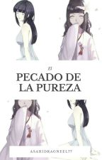 El Pecado De La Pureza by AsahiDragneel77