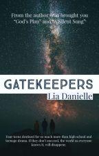 Gatekeepers by LiaDanielle