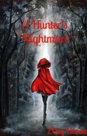 A Hunter's Nightmare - Set me free series