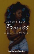 Growth is a Process 🌻 by Maidaaaa23