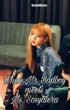 When Mr. Badboy meets Ms. Sosyalera {Completed} by amiwithluv