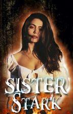 Sister Stark  by FernandaReall