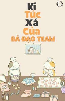 KTX của team Bá Đạo
