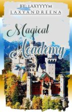 Magical Academy Completed [1] by MJK_FAB