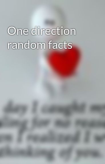 One direction random facts by gimmenutella