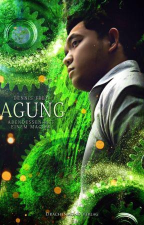 Agung - Abendessen mit einem Magier [Leseprobe] by DennisFrey