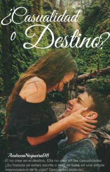 ¿Casualidad o Destino? (Editado)