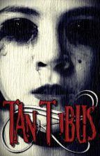 Tantibus by AlbaNHeredia