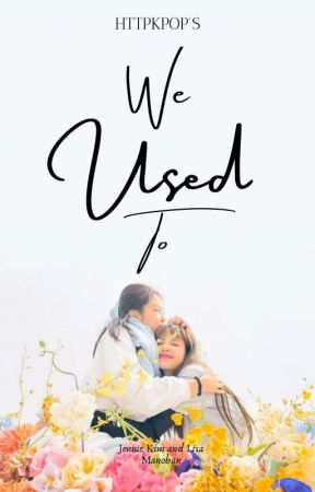 We Used To by httpkpop