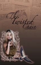 The Twisted Chain || A Disney Fanfic by LeslieTheSorceress
