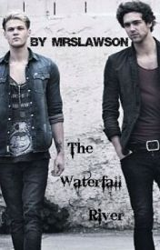The Waterfall River (Lawson Andy/Ryan fanfic) by MRSLAWSON