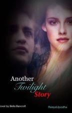 Another Twilight Story by ReeyaUjoodha