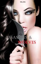 Assassins and Wolves by Wjotyla