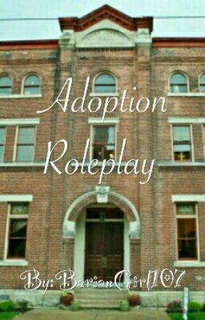 Adoption Roleplay - Forms! (Parent) - Wattpad