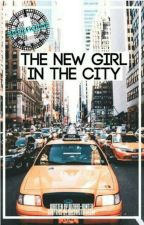 New Girl In The City #Wattys2018 by Wizard-Hunter