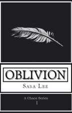 Oblivion (TO BE PUBLISHED SOON) by sasa_lee