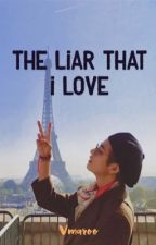 The Liar That I Love by ceLejindarry