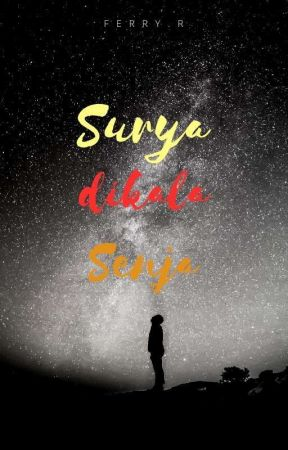 Surya Dikala Senja by FerryRadiansyah