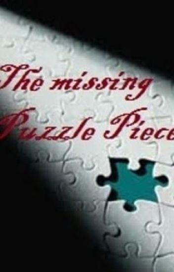 The Missing Puzzle Piece.