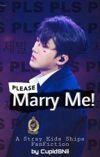 Please Marry me! (Changlix, Minsung, Seungjin, Woochan) [omegaverse] by CupidSNii
